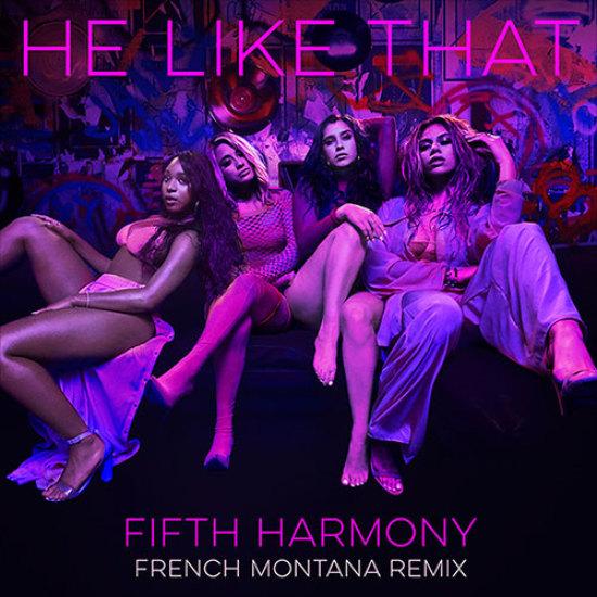 Fifth Harmony – He Like That (Remix) ft. French Montana (Audio)