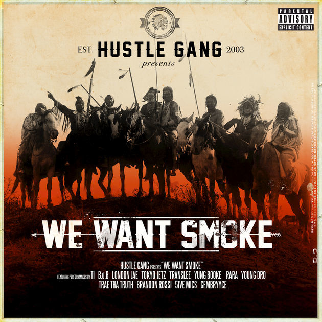 Hustle Gang – We Want Smoke (Album Cover/Tracklist/Release Date)