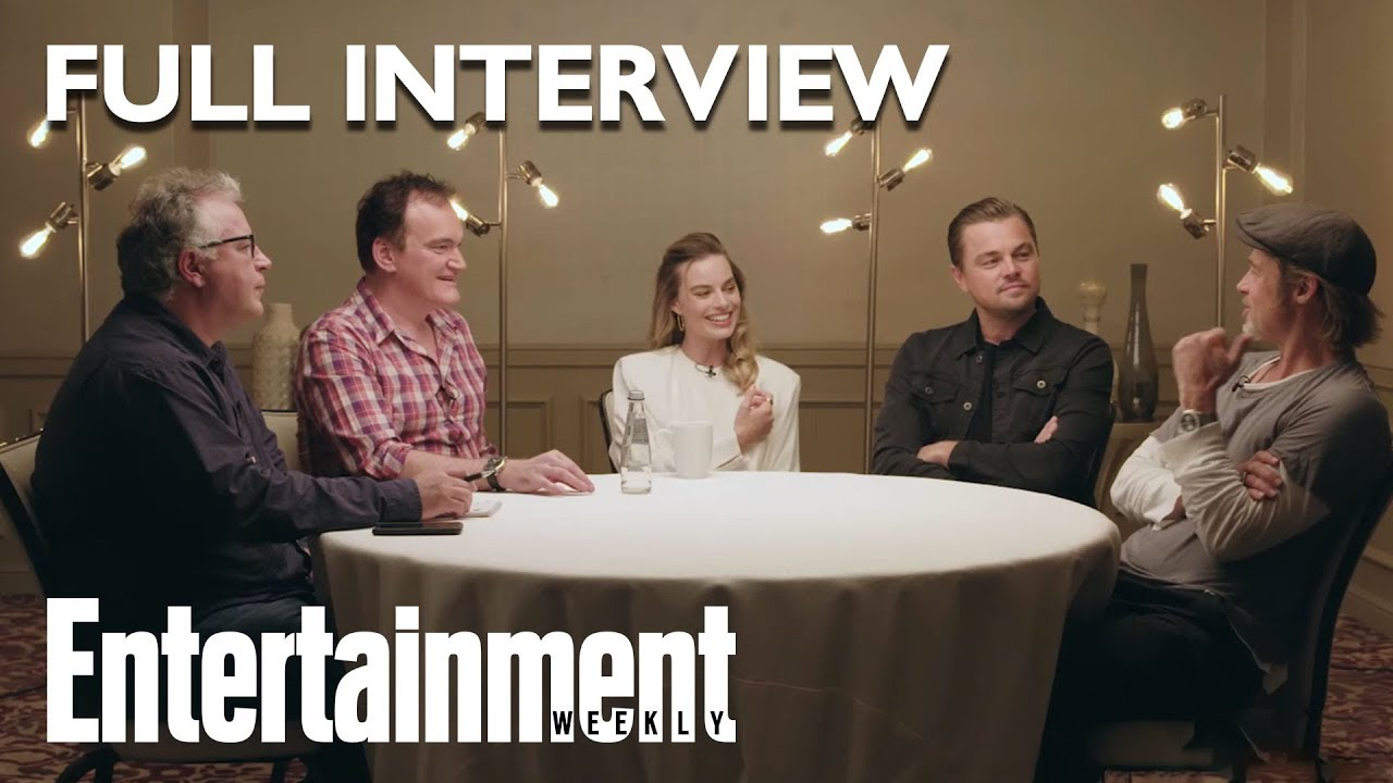 Entertainment Weekly has Roundtable w/ Brad Pitt, Leonardo DiCaprio, Quentin, and Margo | Talks Once Upon A Time In Hollywood