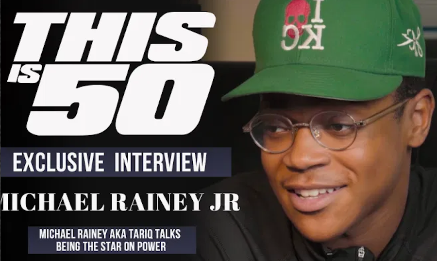 Michael Rainey aka TARIQ Talks Being The Star of POWER, His Love for 50 Cent + Is He the New GHOST